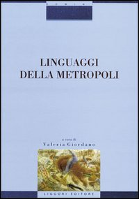 Linguaggi Metropoli
